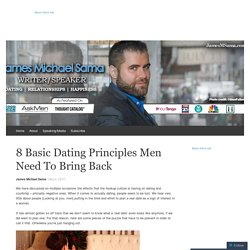 8 Basic Dating Principles Men Need To Bring Back