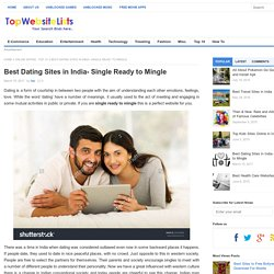 Best Dating Sites in India- Single Ready to Mingle