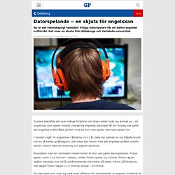 Datorspelande – en skjuts för engelskan - Göteborgs-Posten