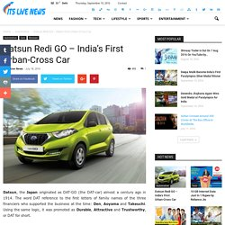 Datsun Redi GO - India's First Urban-Cross Car - Its Live News