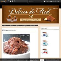 Pâte à dattes faite maison - Délices de red
