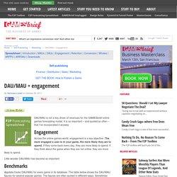 DAU/MAU = engagement - Gamesbrief