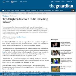 'My daughter deserved to die for falling in love' | World news | The Observer