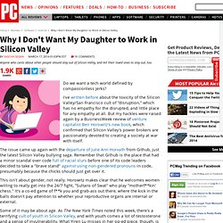 Why I Don't Want My Daughter to Work in Silicon Valley