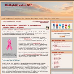 DES Daughters new study suggests lifetime risk of adverse health outcomes