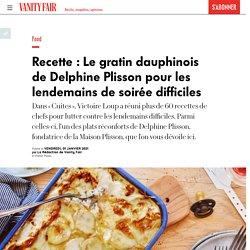Recette : Le gratin dauphinois de Delphine Plisson pour les lendemains de soirée difficiles