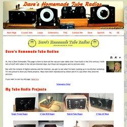 Dave's Homemade Tube Radios