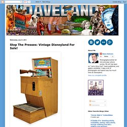 Davelandblog: Stop The Presses: Vintage Disneyland For Sale!