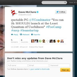 Dave McClure: quotable PG @YCombinator ""