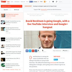 David Beckham is going to Hangout on Google+