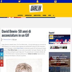 David Bowie: 50 anni di acconciature in un GIF
