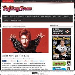 David Bowie par Mick Rock - Rolling Stone