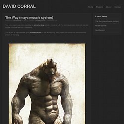 David Corral » The Way (maya muscle system)