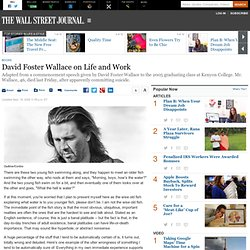 David Foster Wallace on Life and Work