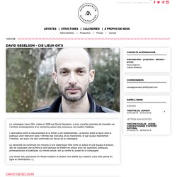 David Geselson - Cie Lieux-Dits