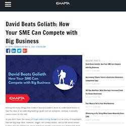 David Beats Goliath: How Your SME Can Compete with Big Business