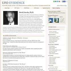 UFO Evidence : David Jacobs, Ph.D.