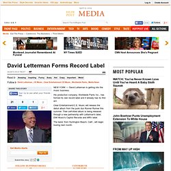 David Letterman Forms Record Label