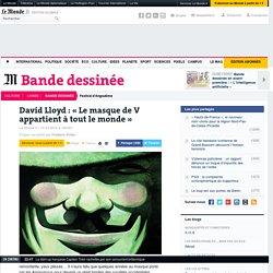 David Lloyd : «Le masque de V appartient à tout le monde»