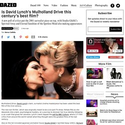 Is David Lynch's Mulholland Drive this century's best film?
