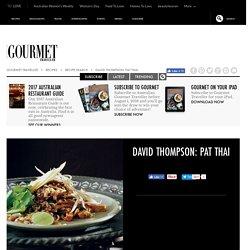 David Thompson: Pat Thai