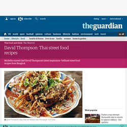 David Thompson: Thai street food recipes