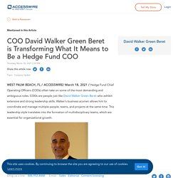COO David Walker Green Beret is Transforming What It Means to Be a Hedge Fund COO