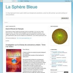 La Sphère Bleue: David Wilcock en français
