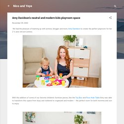 Amy Davidson's neutral and modern kids playroom space