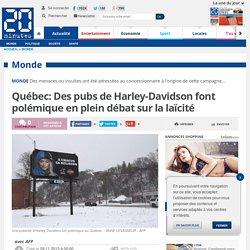 Québec: Des pubs de Harley-Davidson font polémique en plein débat sur la laïcité