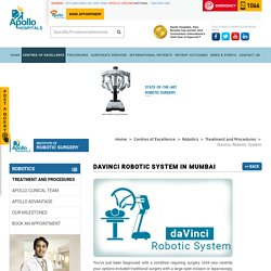 Davinci Robotic System in Mumbai - Apollo Hospitals Mumbai