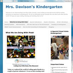 Mrs. Davison's Kindergarten: What We Are Doing With iPads!