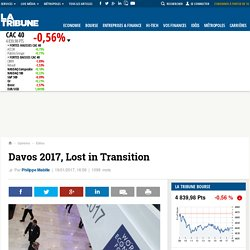 Davos 2017, Lost in Transition