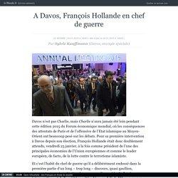 A Davos, François Hollande en chef de guerre