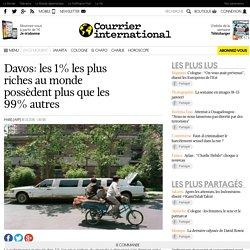 Davos: les 1% les plus riches au monde possèdent plus que les 99% autres