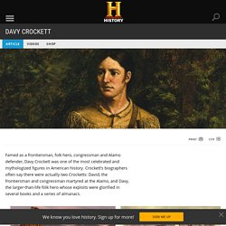 Davy Crockett - Facts & Summary