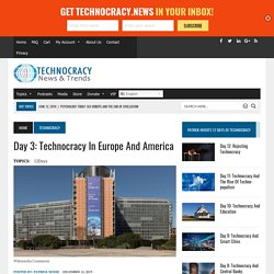 Day 3: Technocracy In Europe And America