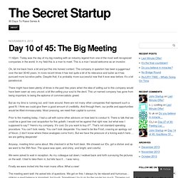 Day 10 of 45: The Big Meeting