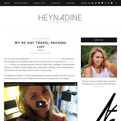 My 90 Day Travel Packing List – Hey Nadine