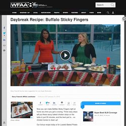 Daybreak Recipe: Buffalo Sticky Fingers