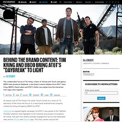 "Behind The Brand Content: Tim Kring And BBDO Bring AT&T's ""Daybreak"" To Light"