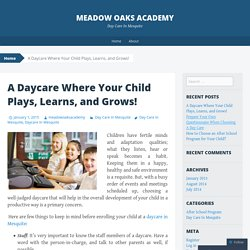 A Daycare Where Your Child Plays, Learns, and Grows!