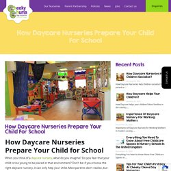 How Daycare Nurseries Prepare Your Child for School