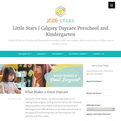 Blog: What Makes a Great Daycare
