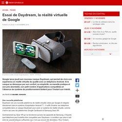 Essai de Daydream, la réalité virtuelle de Google