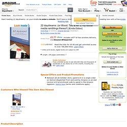 22 daydreams: (or Wood, Talc & Mr. J, my social media ramblings thereof ) eBook: Chris Rose, Virginie Gervais: Amazon.co.uk: Kindle Store