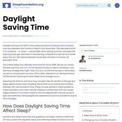 Daylight Saving Time - How Time Change Affects Sleep