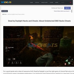 Dead by Daylight Hacks □ DBD Cheats: Aimbot, ESP and More!