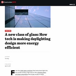 A new class of glass: How tech is making daylighting design more energy efficient