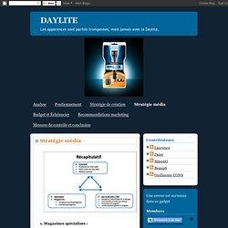 Stratégie média : Ampoule Daylite